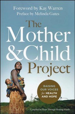 The Mother & Child Project: Raising Our Voices for Health and Hope    -