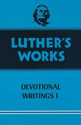 Luther's Works [LW], Volume 42: Devotional Writings I   -     By: Martin Luther