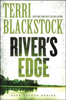River's Edge  -     By: Terri Blackstock