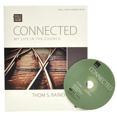 Bible Studies for Life: Connected: My Life in the Church (DVD Leader Kit)  -     By: Thom S. Rainer