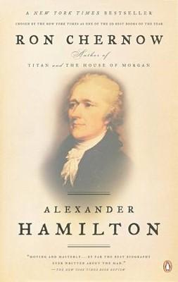 Alexander Hamilton: Ron Chernow: 9780143034759 - Christianbook.com