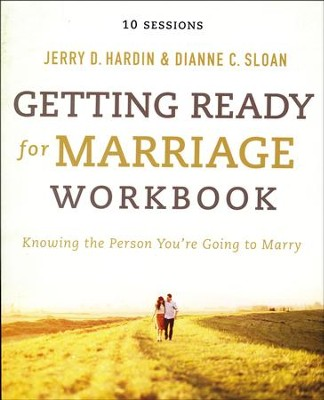 Getting Ready for Marriage Workbook, by Sloan & Hardin   -     By: Dianne C. Sloan, Jerry Hardin
