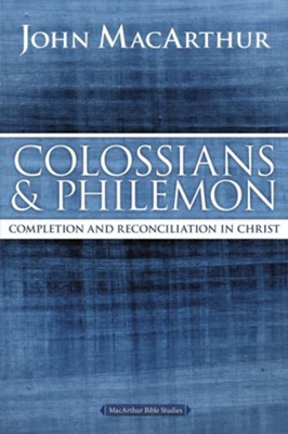 Colossians and Philemon, John MacArthur Study Guides  -     By: John MacArthur