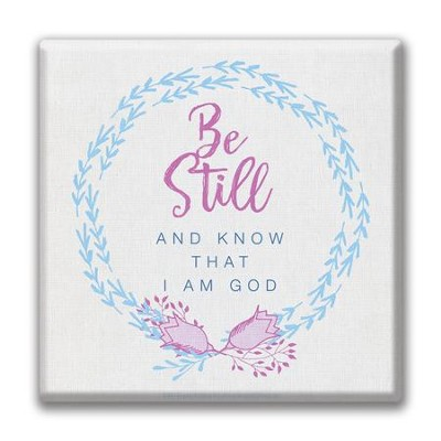 Be Still and Know That I Am God Canvas Wall Art  -