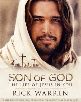 Son of God: The Life of Jesus in You, Member Book  -     By: Rick Warren