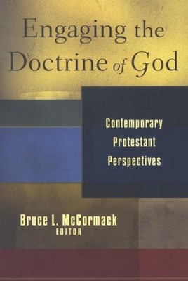Engaging the Doctrine of God: Contemporary Protestant Perspectives  -     By: Bruce L. McCormack