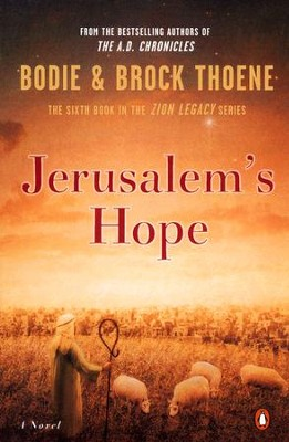 Jerusalem's Hope: Zion Legacy Series #6   -     By: Bodie Thoene