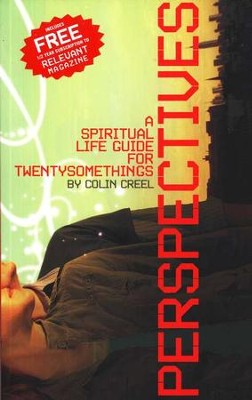 Perspectives: A Life Guide for Twentysomethings  -     By: Colin Creel
