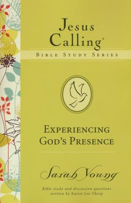 Experiencing God's Presence, Jesus Calling Bible Studies, Volume 1   -     By: Sarah Young