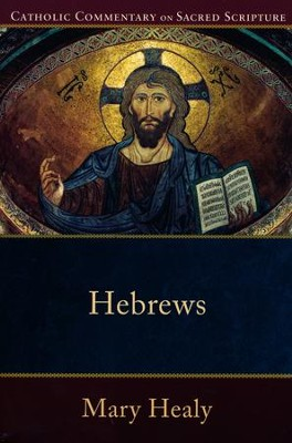 Hebrews  -     By: Mary Healy