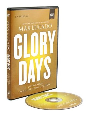 Glory Days, DVD - BGD   -     By: Max Lucado