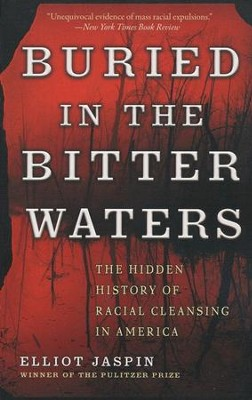 Buried in the Bitter Waters  -     By: Elliot Jaspin