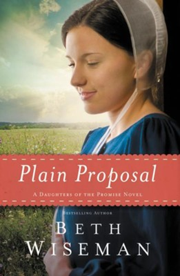 #5: Plain Proposal  -     By: Beth Wiseman
