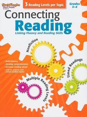 Connecting Reading: Nonfiction, Fluency, Comprehension Grades 3-4  -