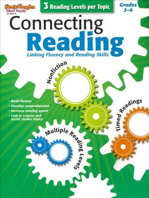 Connecting Reading: Nonfiction, Fluency, Comprehension Grades 5-6  -