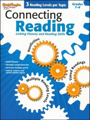 Connecting Reading: Nonfiction, Fluency, Comprehension Grades 7-8  -