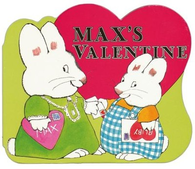 Max's Valentine  -     By: Rosemary Wells