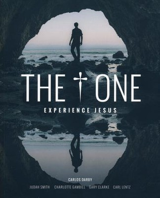 The One: Experience Jesus  -     By: Carlos Darby