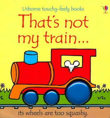 That's Not My Train, Revised Edition   -