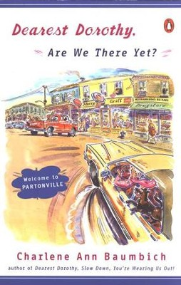 #1: Are We There Yet?   -     By: Charlene Ann Baumbich