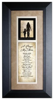 A Prayer For My Mom Framed Art  -