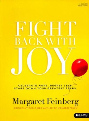 Fight Back with Joy, Member Book   -     By: Margaret Feinberg