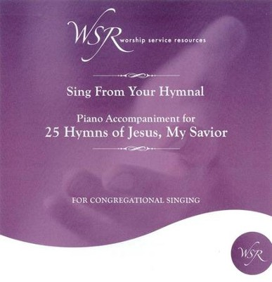 25 Hymns of Jesus, My Savior, Accompaniment CD   -