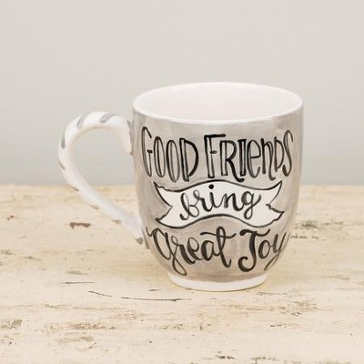 Good Friends Bring Great Joy Jumbo Mug  -