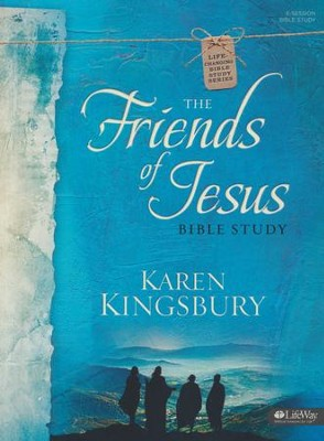 The Friends of Jesus: Bible Study, Member Book   -     By: Karen Kingsbury