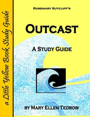 Outcast, Study Guide  -     By: Mary Ellen Tedrow