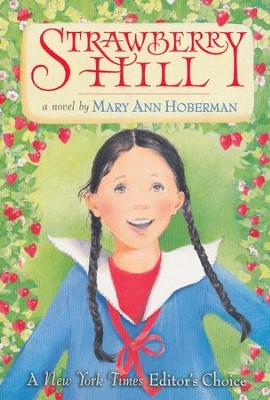 Strawberry Hill  -     By: Mary Ann Hoberman