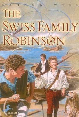 The Swiss Family Robinson   -     By: Johann David Wyss