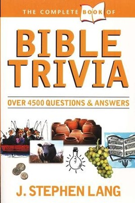 The Complete Book of Bible Trivia   -     By: J. Stephen Lang