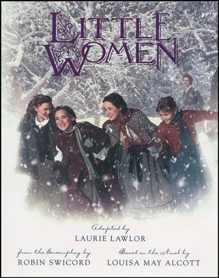 Little Women: The Children's Picture Book  -     By: Laurie Lawlor