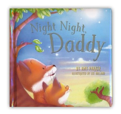 Night Night, Daddy Boardbook  -     By: Amy Parker