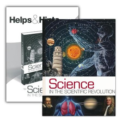 Science in the Scientific Revolution Set  -     By: Dr. Jay L. Wile