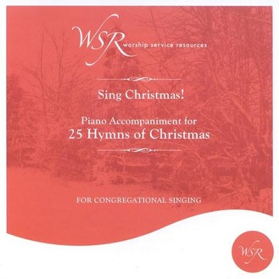 Sing Christmas! 25 Hymns of Christmas, Accompaniment CD   -