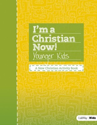 I'm a Christian Now! - Younger Kids Activity Book  -     By: Lifeway Kids