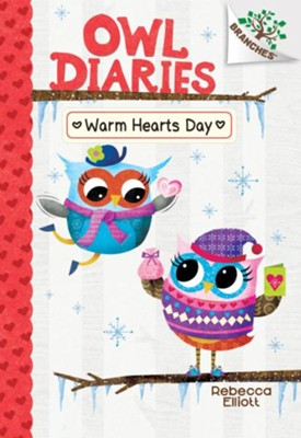 Warm Hearts Day: A Branches Book (Owl Diaries #5)  -     By: Rebecca Elliott
