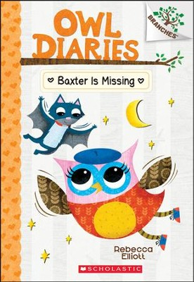Baxter is Missing: A Branches Book #6  -     By: Rebecca Elliott