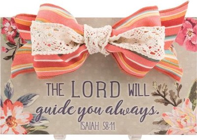 The Lord Will Guide You Always, Isaiah 58:11, Wall Plaque  -