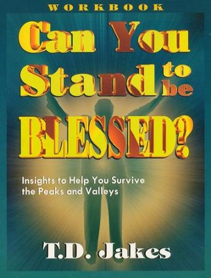 Can You Stand to Be Blessed:  Celebrating 20 Years   -     By: T.D. Jakes