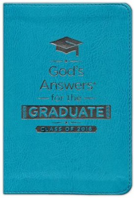 NKJV God's Answers for the Graduate: Class of 2016, Teal  -     By: Jack Countryman