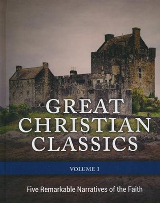 Great Christian Classics, Vol. 1: Five Remarkable Narratives of the Faith  -     By: Kevin Swanson