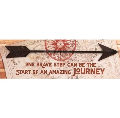 One Brave Step Can Be the Start of an Amazing Journey Plaque  -
