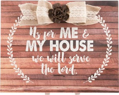 As For Me & My House We Will Serve the Lord Plaque with Bow  -