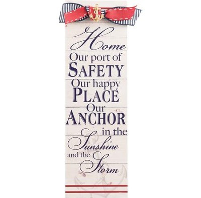 Home Our Port of Safety, Our Happy Place Plaque  -