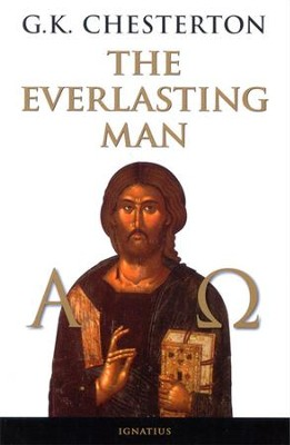 The Everlasting Man [Ignatius Press]   -     By: G.K. Chesterton