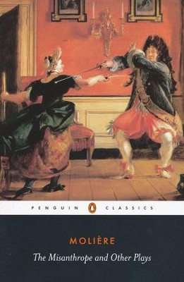 The Misanthrope and Other Plays   -     Edited By: John Wood     By: Moliere