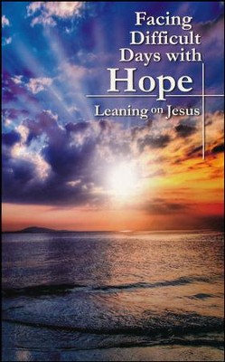 Facing Difficulty with Hope  -